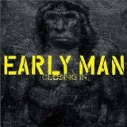 Early Man - Closing In CD - OLE 6482