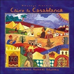 Odyssey Series - Putumayo Presents: Cairo To Casablanca CD - PUTU 143-2