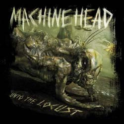 Machine Head - Unto The Locust CD+DVD - RR7702-2