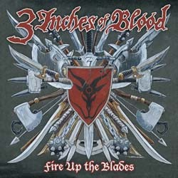 3 Inches Of Blood - Fire Up The Blades CD - RR8023-2