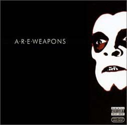 A.R.E. Weapons - A.R.E. Weapons CD - RTRADECD078