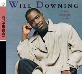 Will Downing - Come Together As One (City Circuit Exclusive) CD - 06025 1780813