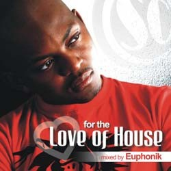 Euphonik - For The Love Of House 1  CD - SCCD038