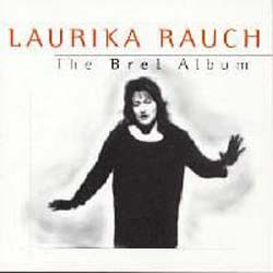 Laurika Rauch - The Brel Album CD - SELBCD 263