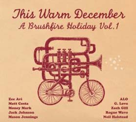 This Warm December: Brushfire Holiday's Vol. 1 CD - 06025 1787154