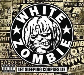 White Zombie - Let Sleeping Corpses Lie CD+DVD - 06025 1789016