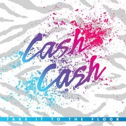 Cash Cash - Take It To The Floor CD - 06025 1795653