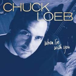 Chuck Loeb - When I'M With You CD - SHAN 5123