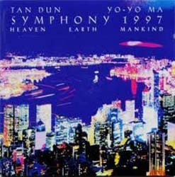 Tan Dun - Dun: Sym 1997 (Heaven Earth Mankind) CD - SK63368