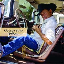 George Strait - Twang CD - 06025 2712196