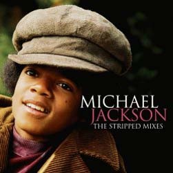 Michael Jackson - The Stripped Mixes CD - 06025 2714978