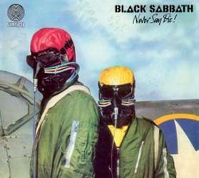 Black Sabbath - Never Say Die! (2009 Remaster) CD - 06025 2716533
