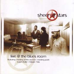 Sheer All Stars - Live At The Blues Room CD - SSCD 068