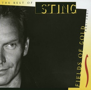 Sting - Fields Of Gold - The Best Of Sting 1984 - 1994 CD - SSTARCD 6145