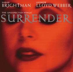 Sarah Brightman, Andrew Lloyd Webber - Surrender (The Unexpected Songs) CD - STARCD 6211