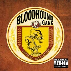 Bloodhound Gang - One Fierce Beer Coaster CD - STARCD 6494