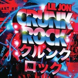 Lil Jon - Crunk Rock CD - 06025 2725609