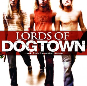 Lords of Dogtown (Music from the Motion Picture) CD - STARCD 6956