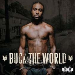 Young Buck - Buck The World CD - STARCD 7090