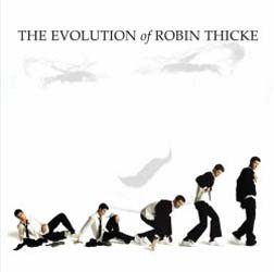 Robin Thicke - The Evolution Of Robin Thicke CD - STARCD 7098