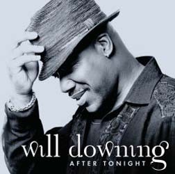 Will Downing - After Tonight CD - STARCD 7188