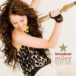Miley Cyrus - Breakout CD - STARCD 7269