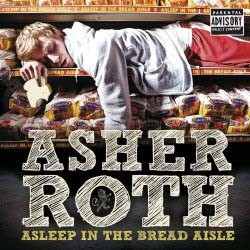 Asher Roth - Asleep In The Bread Aisle CD - STARCD 7364