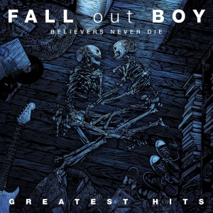 Fall Out Boy - Believers Never Die (Greatest Hits) CD - STARCD 7415