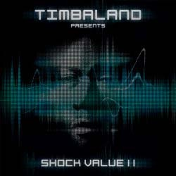 Timbaland - Shock Value II CD - STARCD 7423