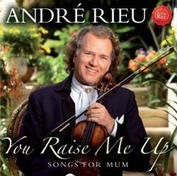 Andre Rieu - You Raise Me Up - Songs For Mum CD - STARCD 7463