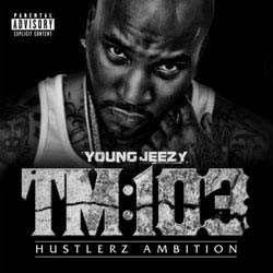 Young Jeezy - Tm 103 CD - STARCD 7465