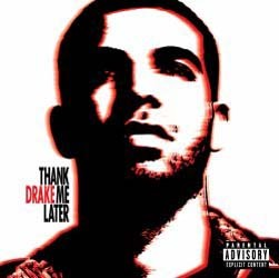 Drake - Thank Me Later CD - STARCD 7481