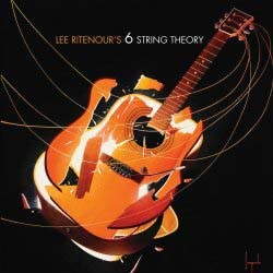 Lee Ritenour's 6 String Theory - 6 String Theory CD - 08880 7231911