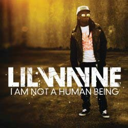 Lil Wayne - I Am Not A Human Being CD - STARCD 7507