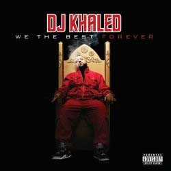 Dj Khaled - We The Best Forever CD - STARCD 7603