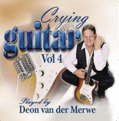 Deon Van Der Merwe - Crying Guitar Vol. 4 CD - TOCCD 216