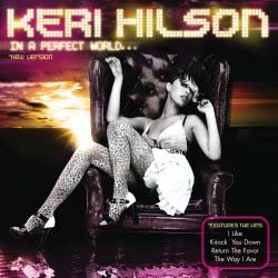 Keri Hilson - In A Perfect World... (I Like Edition) CD - 06025 2737398