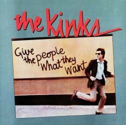 The Kinks - Give The People What They Want CD - 06025 2738356