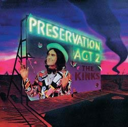 The Kinks - Preservation Act 2 CD - 06025 2738379
