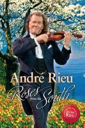 Andre Rieu - Roses From The South DVD - UMFDVD 298