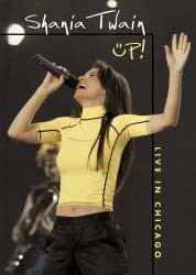 Shania Twain - Up! Live In Chicago DVD - UMFDVD 60