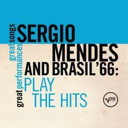 Sergio Mendes & Brasil '66 - Plays The Hits (Great Songs/Great Perfomances) CD - 06025 2741100