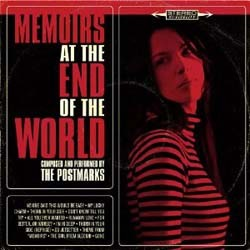 The Postmarks - Memoirs At The End Of The World CD - UNF 019