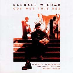 Randall Wicomb - Oos Wes Tuis Bes CD - VCD5215