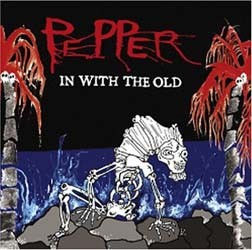 Pepper - In With The Old CD - VOL 00141
