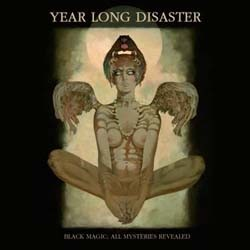Year Long Disaster - Black Magic: All Msyteries Revealed CD - VOL 04852