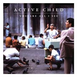 Active Child - You Are All I See CD - VR 681