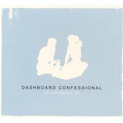 Dashboard Confessional - So Impossible Ep CD - VR362