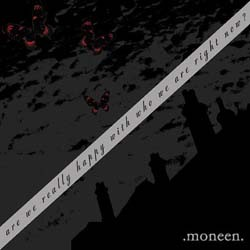 Moneen - Are We Really Happy With Who We Are CD - VR382
