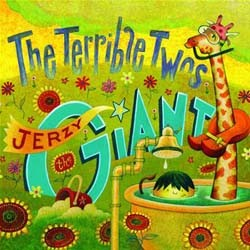 The Terrible Two's - Jerzy The Giant CD - VR506